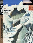 L'Alpe 69 : alpinisme, patrimoine de l'humanité ?