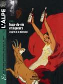 L'Alpe 71 : Eaux-de-vie et liqueurs