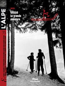 L'Alpe 75 : Glisse, la grande aventure